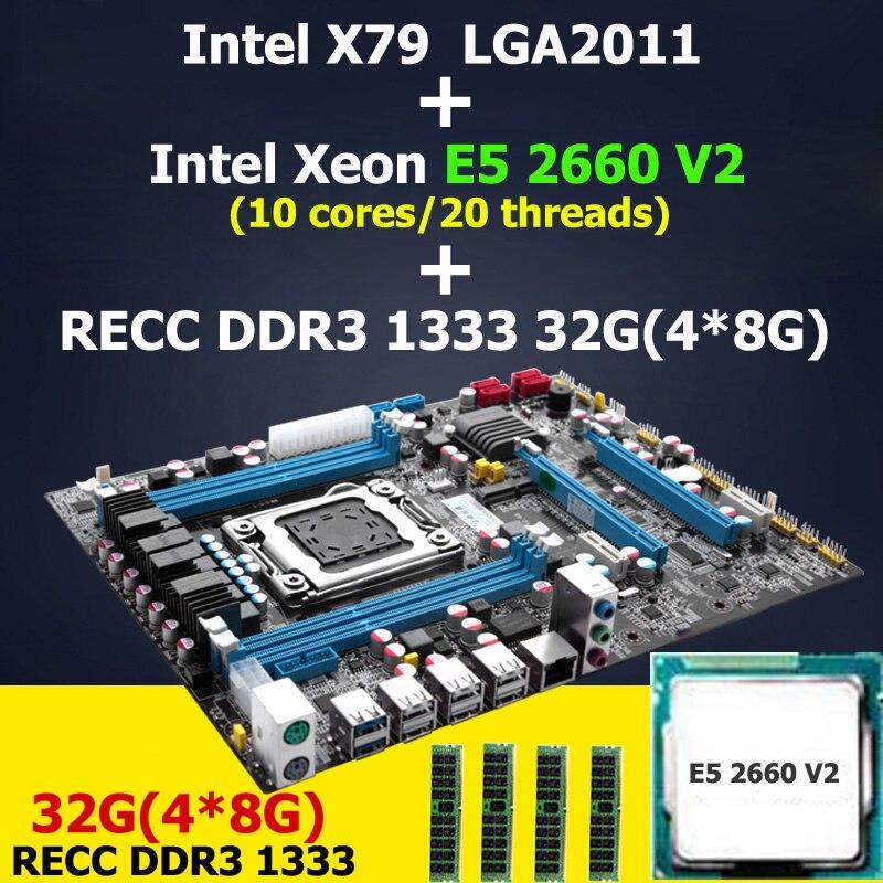 HUANAN X79 motherboard CPU RAM combos LGA 2011 Intel Xeon E5 2660 V2(10 cores/20 threads) RAM (4*8G)32G DDR3 REG ECC lga 2011 x79 series motherboard soldering cpu socket r with tin balls