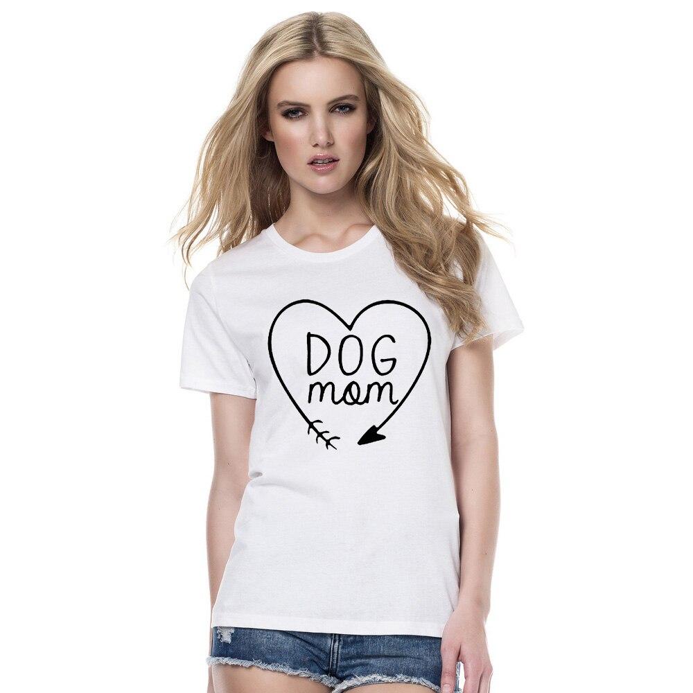 2018 Heißer Sommer Hund Mom T-shirt Für Tier Liebhaber T-shirts Kurzarm Dame Top Shirts Casual Frauen Fynny Tops Tees Kleidung Nachfrage üBer Dem Angebot