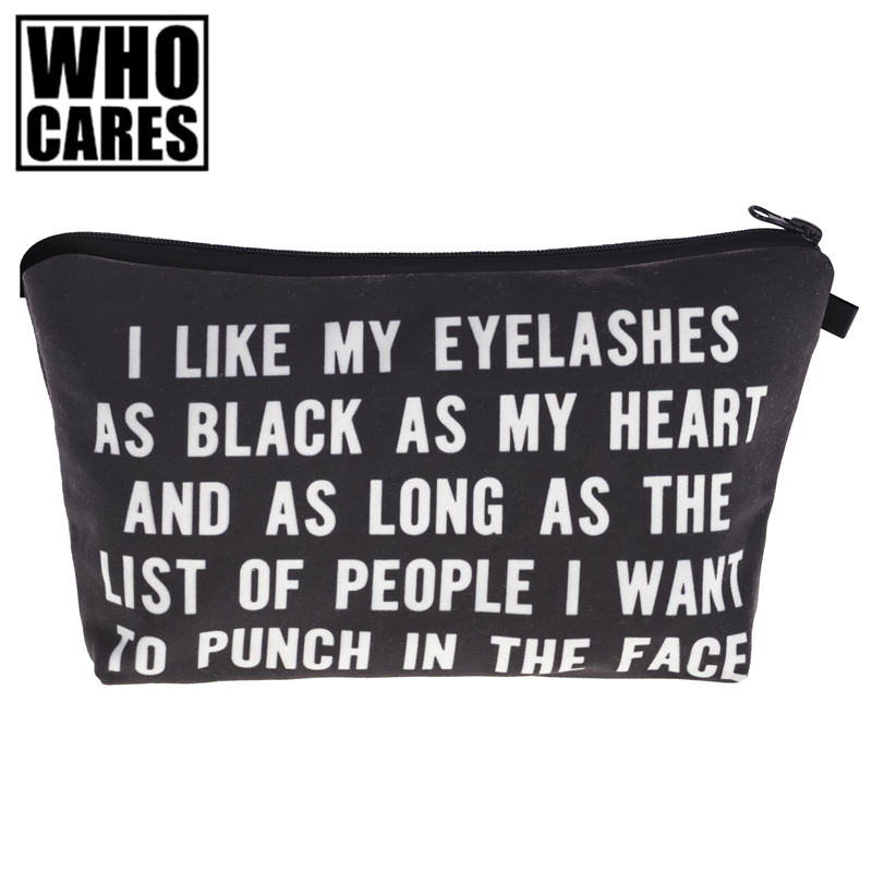 I Like My Eyelashes 3D Print Women Makeup Bag trousse de toilette who cares Organizer Maleta de Maquiagem vanity Cosmetics Bags