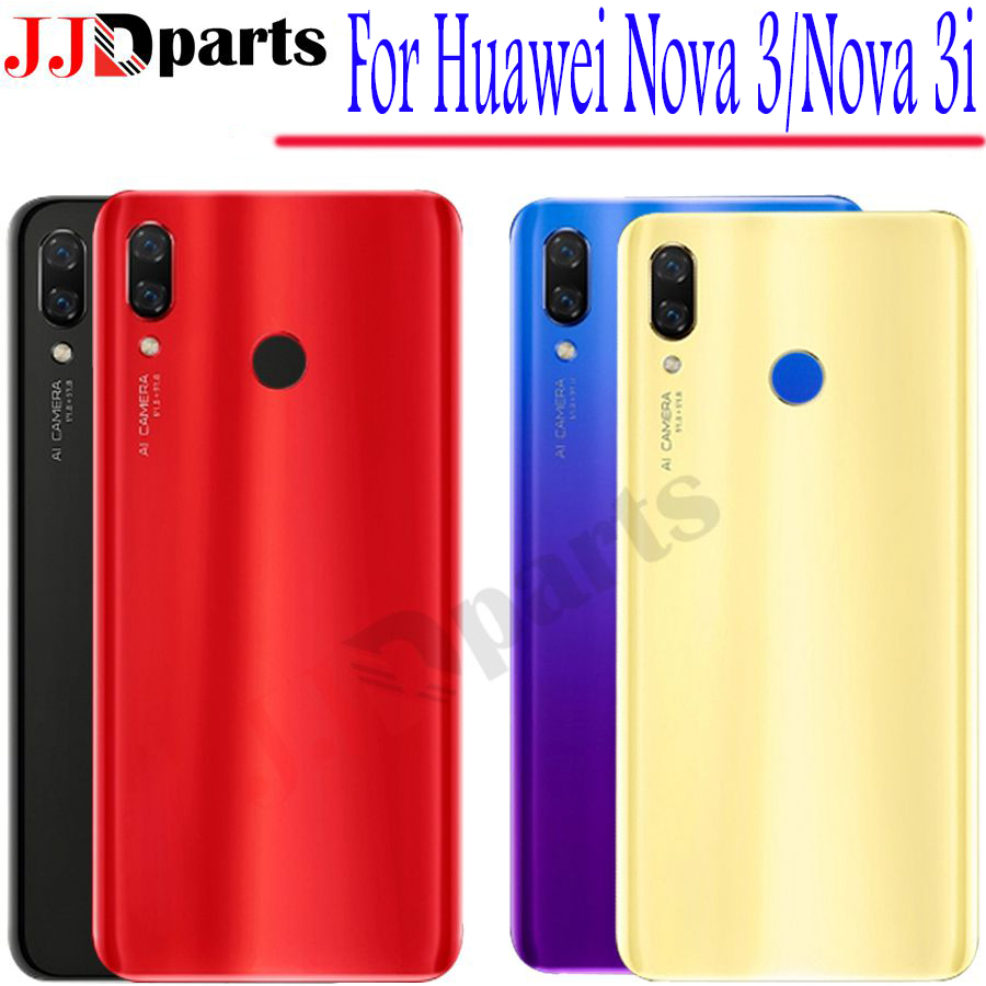 Huawei Nova 3 Battery Cover Back Glass Nova 3i Rear Battery Door Housing Case For Huawei Nova 3i Battery Cover Replacemen