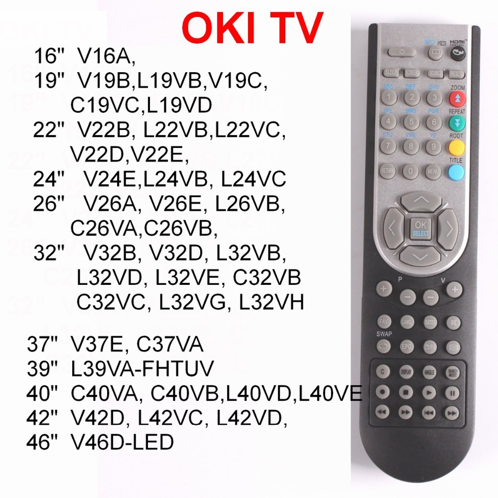 RC1900 télécommande pour OKI TV 16, 19, 22, 24, 26, 32 pouces, 37,40, 46 , V19, L19, C19, V22, L22, V24, L24, v26, L26, C26, V32, L32, C32 V37