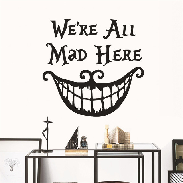 Decals We Are All Mad Here Vinyl Quotes Sticker Funny
