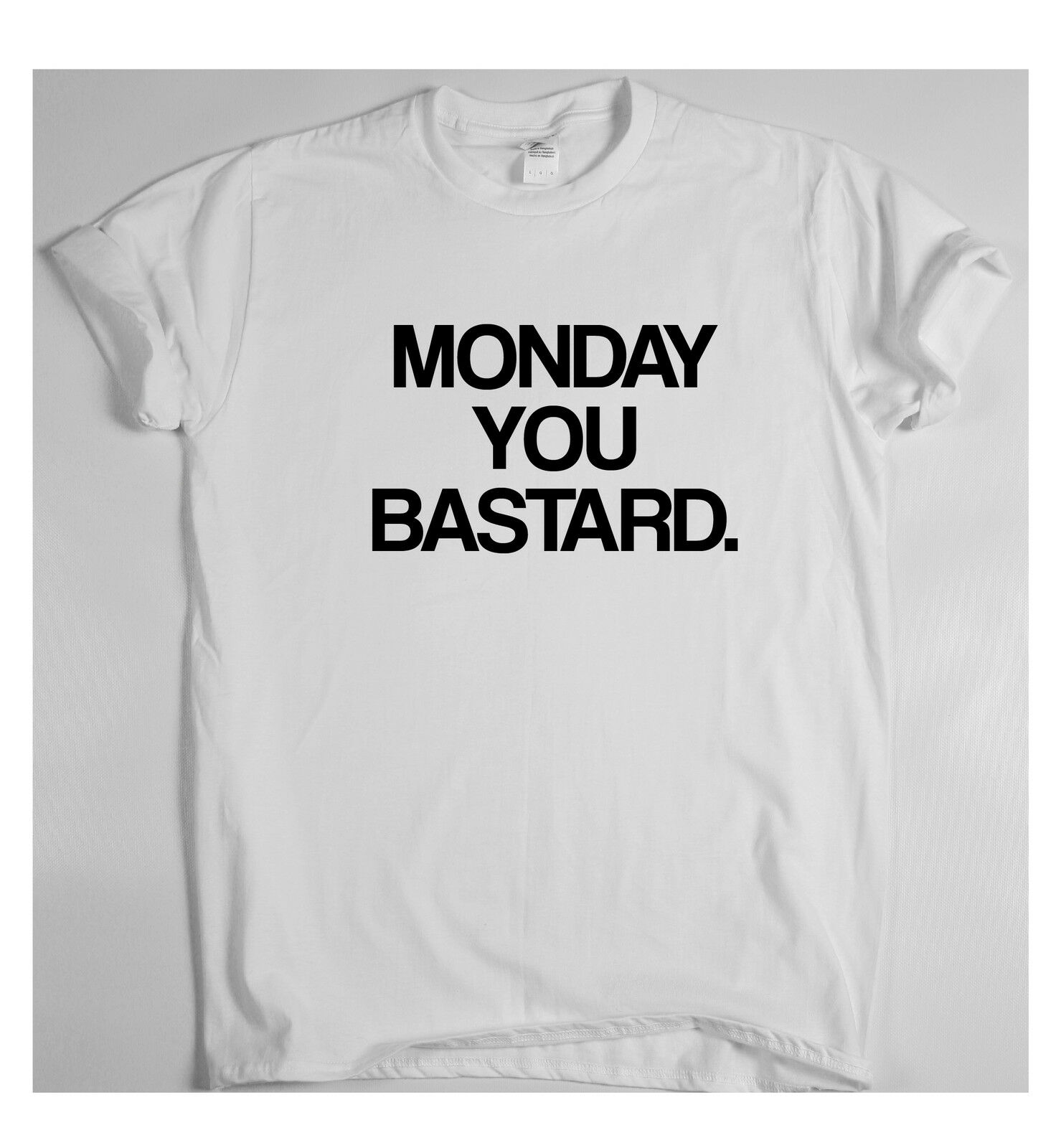 Hari Senin Bajingan X T Shirt Lucu Slogan Humor Lelucon