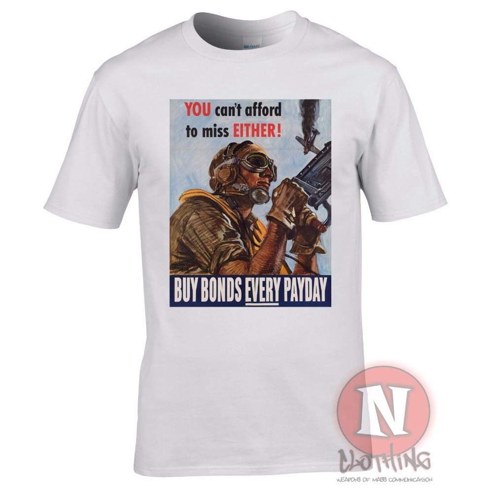 World War 2 Usa Propaganda Buy Bonds Every Payday T-Shirt Military History 2019 New Design Short-Sleeve Fashion Retro T Shirts image