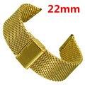 22 oro correa de acero inoxidable reloj de malla pulseras correas Band reemplazo de seguridad hebillas cierre GD012822
