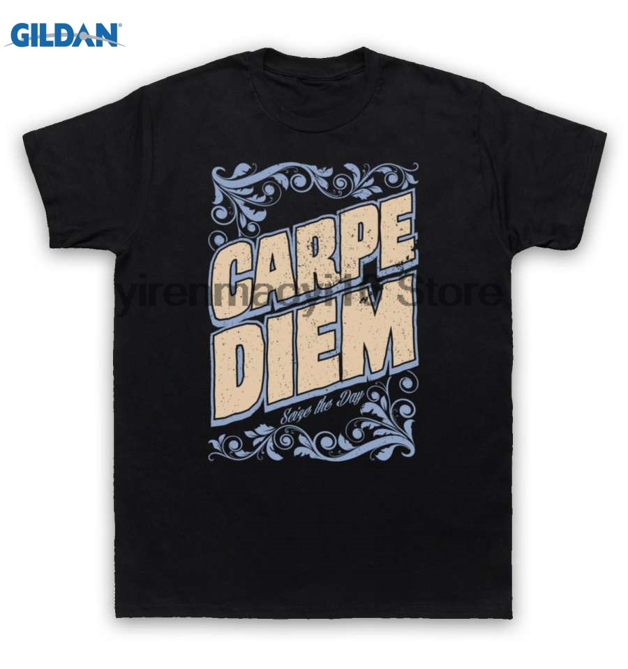 GILDAN 100% cotton O-neck printed T-shirt Carpe Diem T Shirt Seize The Day