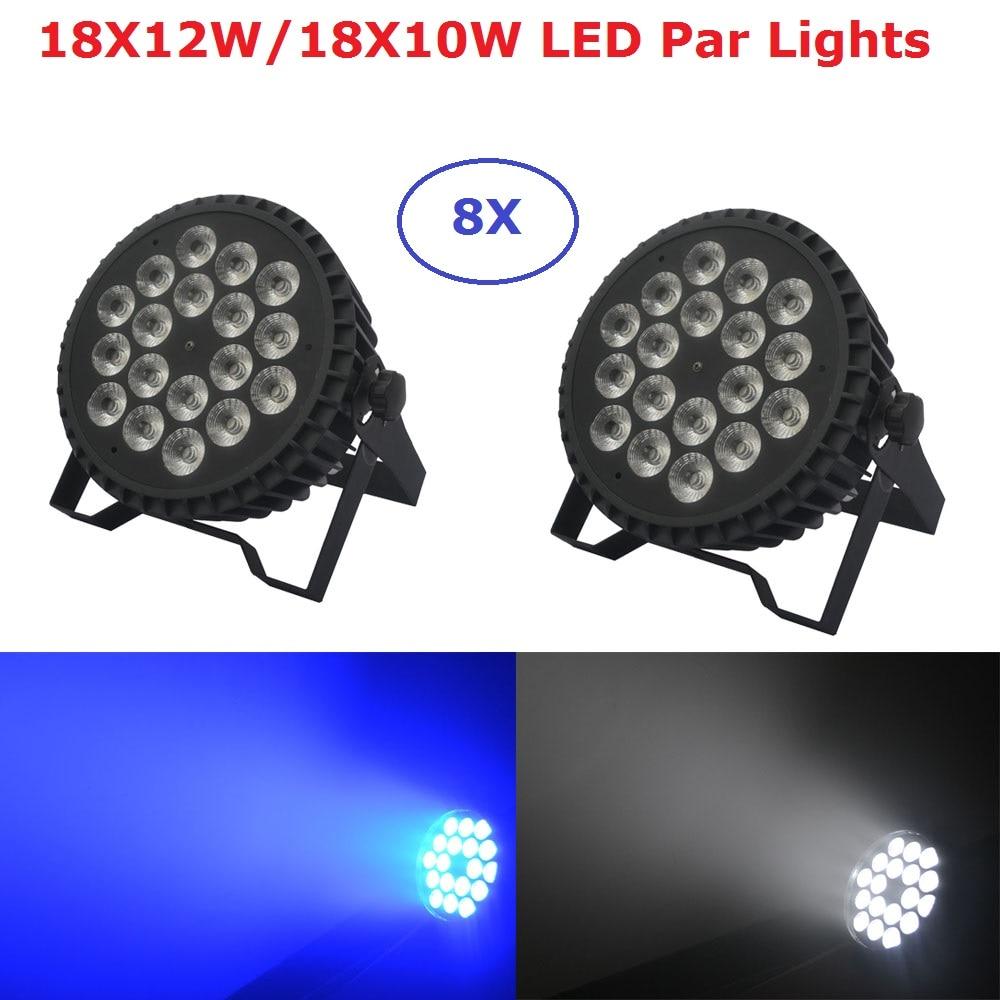 8 Units LED Par Lights 18X12W/18X10W RGBW Quad Color LED Flat Par RGBW Color Mixing Dj Wash Lights Stage Uplighting KTV Disco DJ chauvet dj slim par quad 3 irc