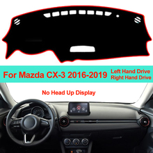 Samochód wnętrze deska rozdzielcza pokrywa mata na deskę rozdzielczą dywan poduszki parasol przeciwsłoneczny dla Mazda CX-3 CX3 2016 2017 2018 2019 LHD RHD deska rozdzielcza DashMat tanie tanio Włókien syntetycznych ZJZKZR For Mazda CX-3 CX3 2016 2017 2018 2019