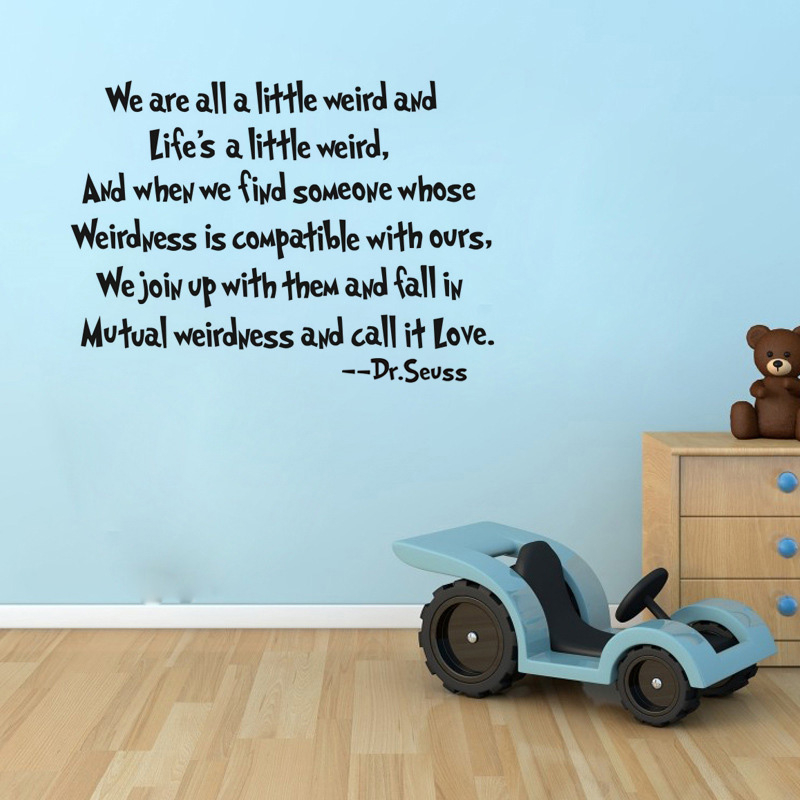 We Are All A Little Weird Quote Wall Sticker Form Bedroom Office