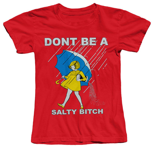 Ne soyez pas une citation drôle salée HUMOR heureux COOL femmes coton T-SHIRT marque de mode vêtements mignon t-shirts drôle Cool