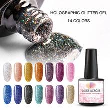MEET ACROSS Holographic Glitter UV Gel Nail Polish Glitter Sequins Soak Off UV Gel Varnish Colorful Nail Gel Polish DIY Nail Art недорого
