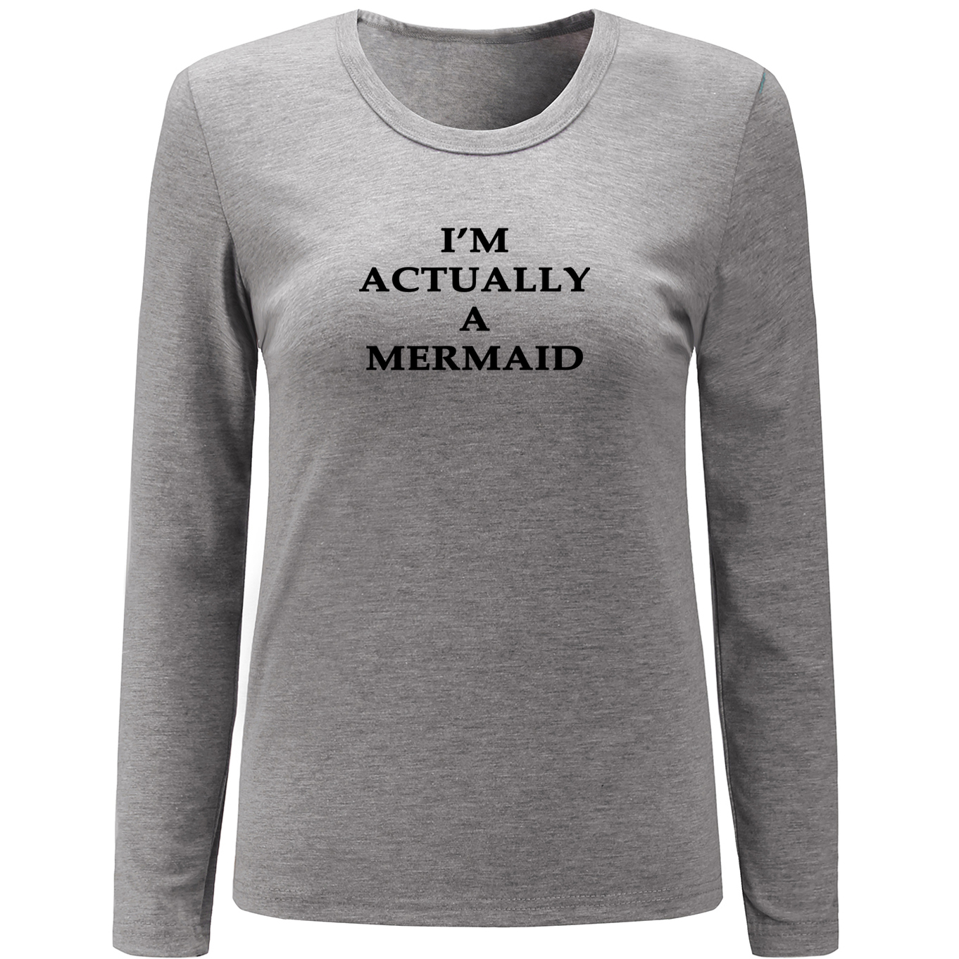 iDzn Funny Im Actually A Mermaid Pattern Long Sleeve Women T Shirt Cotton Fitness Female T-shirt O Neck Tops Christmas Gift