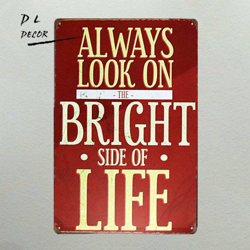 DL-Always look on bright side of life painting Garage Tin Sign, Bar, Home Decor, Man Cave