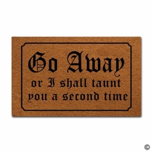 Door Mat Entrance Go Away Or I Shall Taunt You A Second Time Decorative Home Indoor Outdoor Doormat Non-woven Fabr