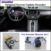 Liandlee For Porsche Mancan 2017 Original Display Update System Car Rear Reverse Parking Camera Decoder Reversing system