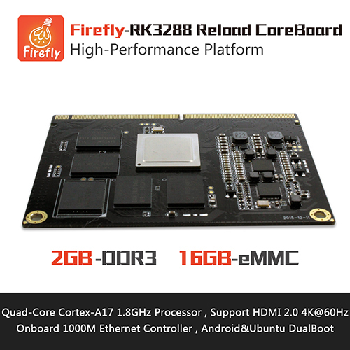 Firefly ,Core-3288J, RK3288 Reload CoreBoard ,  Quad core A17 1.8GHz , Support Ubuntu&Android , HDMI2.0 4K, Firefly RK3288