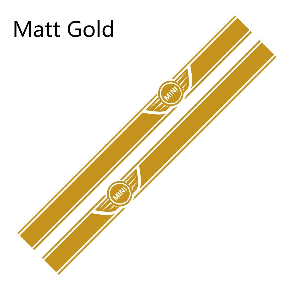 2 шт. автомобиль длинные штаны с полосками, Стикеры для Mini Cooper R56 R57 R58 R50 R52 R53 R59 R61 Countryman R60 F60 F55 F56 F54 аксессуары «сделай сам» - Color Name: Matt Gold