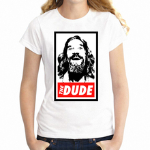 Women's T Shirt The The Big Lebowski The Dude Abides Mark It Zero Geek Girl Shirt Girl's Tee