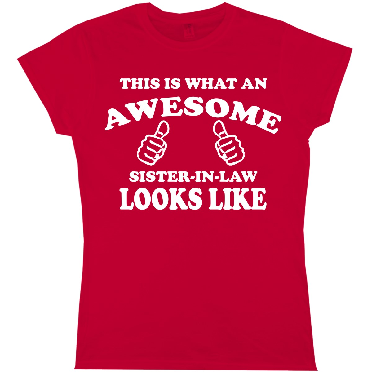 This Is What An Awesome Sister In Law Looks Like men Womens T Shirt Ladies Funny Print T Shirt Mens Short Sleeve Hot Tops in T Shirts from Men 39 s Clothing