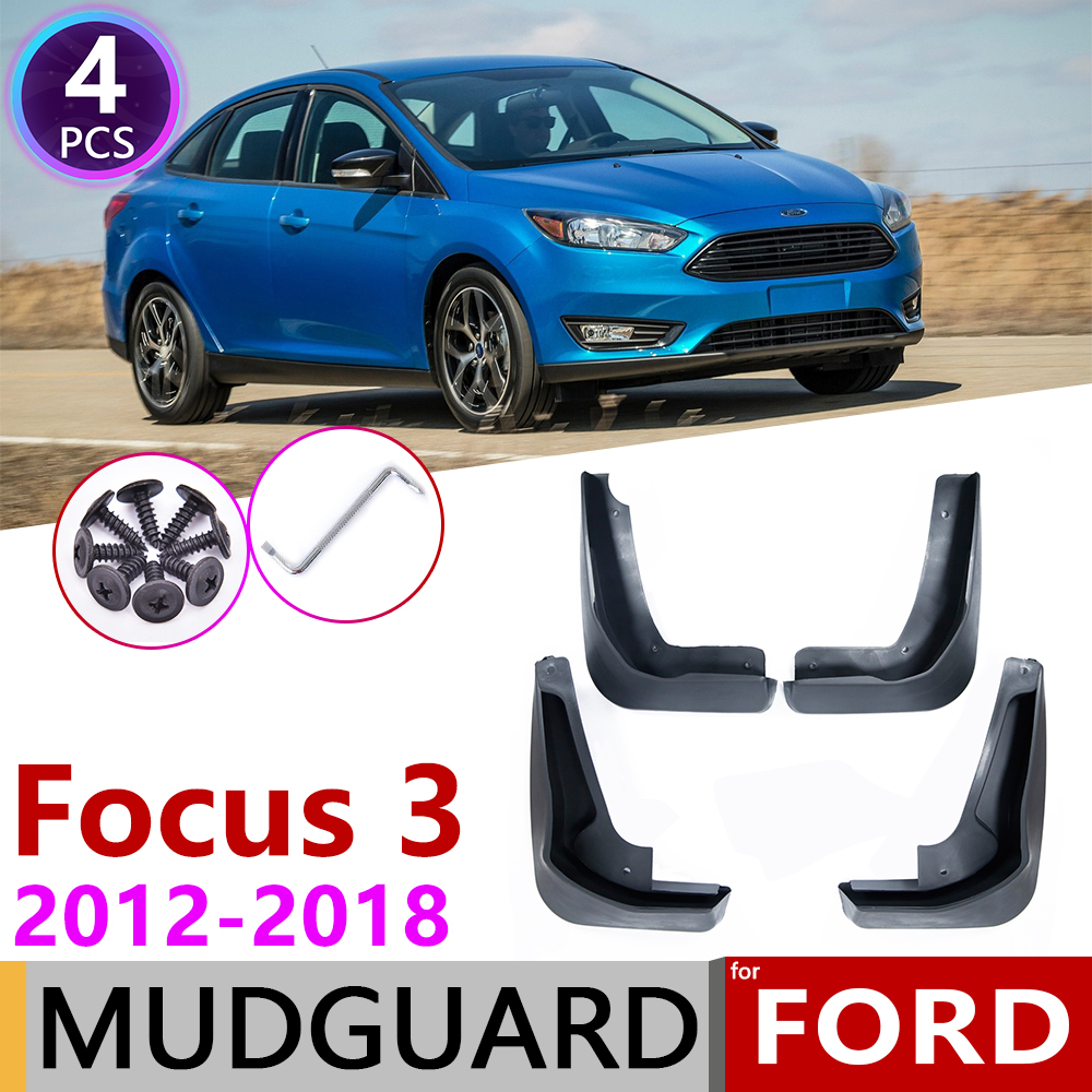 Car Mudguards for Ford Focus 3 MK3 Sedan 2011 2012 2013 2014 2015 2016 Car Mudguards Fender Splash Guards Mud Flaps Accessories Front and Rear Set of 4Pcs