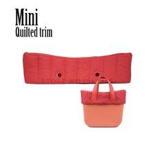 Neue Mini Obag Gesteppte Trim Dekoration für Obag Mini Tasche Körper O Tasche