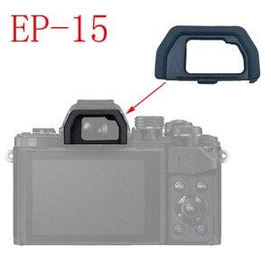 Image 4 - 10 pièces EP10 EP15 Oeilleton Doculaire Œilleton Pour Olympus OM D OMD E M10 EM5 EM10 EM 5 DSLR Caméra