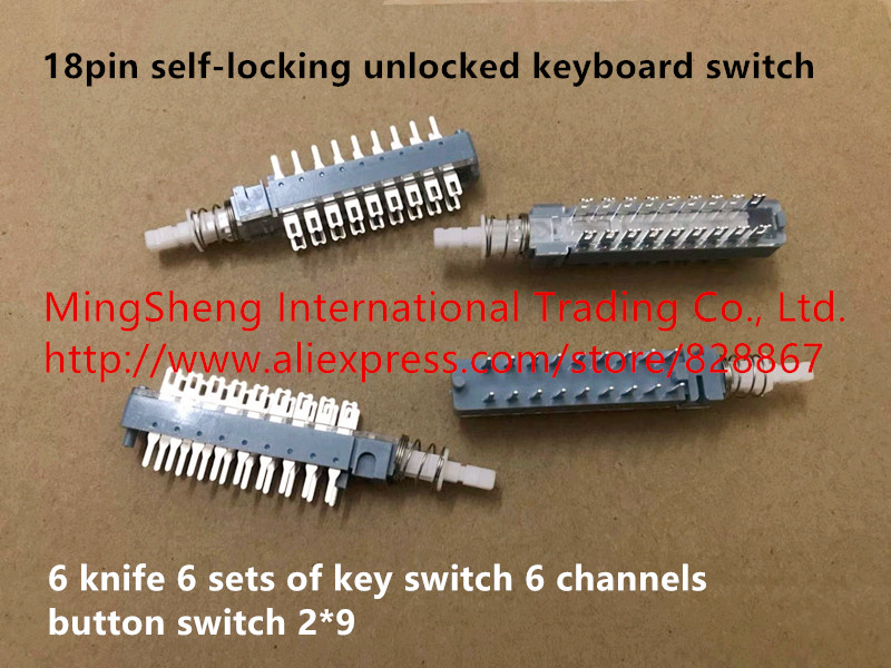 Original new 100% 18pin self-locking unlocked keyboard switch <font><b>6</b></font> <font><b>knife</b></font> <font><b>6</b></font> sets of key switch <font><b>6</b></font> channels button switch 2*<font><b>9</b></font> image