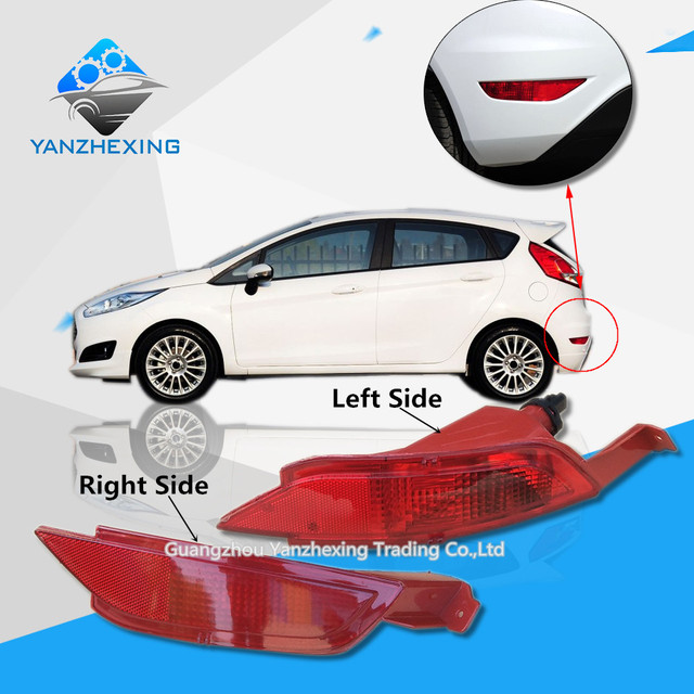 Us 14 25 5 Off Rear Bumper Fog Light For Ford Fiesta 2009 2010 2011 2012 2013 2014 2015 Hatchback Rear Fog Lamp Reflector High Quality In Car Light