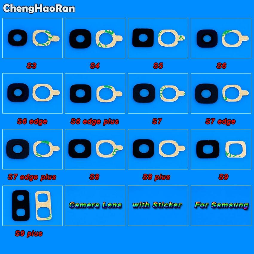 ChengHaoRan Camera Glass Lens For Samsung Galaxy S3 S4 S5 S6 S7 Edge Plus S8 S9 Back Rear Camera Lens With Adhesive Sticker