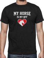 O Neck T Shirt Men My Horse Is My Bff Gift For Horse Lovers T Shirt