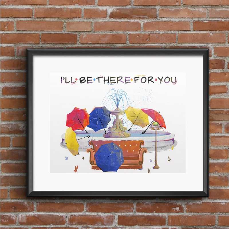 Friends Tv Show Poster Watercolor Art Canvas Painting , I'll be there for you Friends Quotes Wall Picture Print Home Room Decor