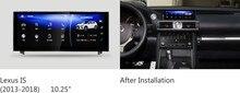 NAVIRIDER навигации 10,25 «экран 8-ядерный android 7,1 Штатная для Lexus IS 250 IS200t, IS300h, IS200, IS250, IS300, IS350