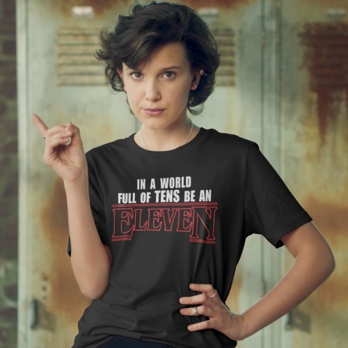 STRANGER THINGS eleven same style short sleeve t shirts tee tshirts 100% cotton full of tens be an eleven image