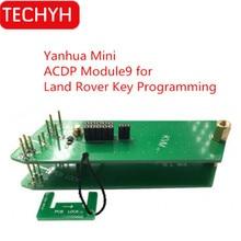 Yanhua Mini ACDP Module9 для Land Rover Key Программирование Поддержка KVM от- добавить ключ и все Утерянные ключи