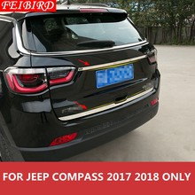 304 STAINLESS STEEL Accessories For Jeep Compass 2017 2018 Rear Trunk Tailgate Door Tail bottom Lid Streamer Molding Cover Trim(China)
