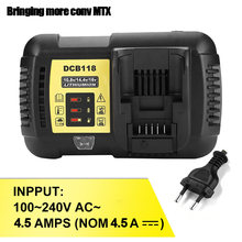 4.5A fast lithium battery Charger for Dewalt DCB118 12V/14.4V/20V/60V DCB200 DCB180 DCB181 DCB182 DCB120 litio Battery Charger(China)