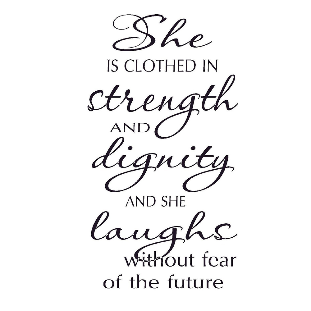 Dignity Wall: PVC Wall Art, She Is Clothed In Strength Dignity Laughs