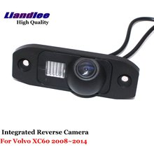 Liandlee для Volvo XC60 2008 ~ 2014 заднего вида автомобиля Камера резервную Парковка Вид сзади Камера/интегрированной SONY CCD HD
