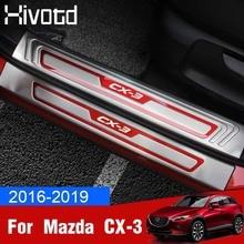 Hivotd for Mazda CX-3 CX3 2017 2018 2019 Door Sill Scuff Plate Pedal Guard Protector Sticker stainless Exterior auto Accessories недорого