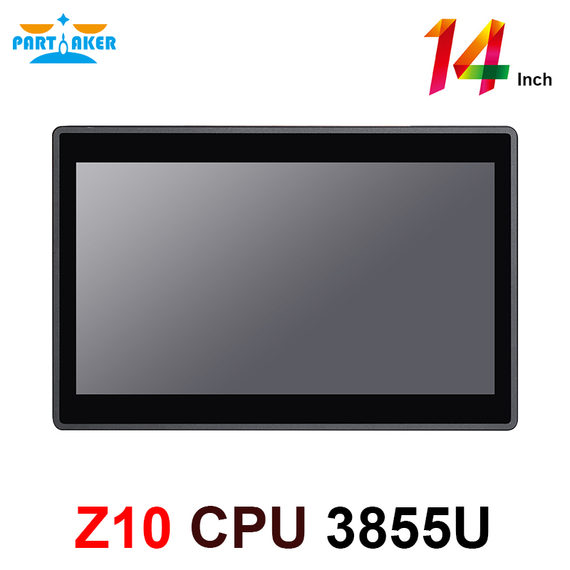 Partaker Z10 14 Inch Embedded OEM All In One PC With 10 Points Capacitive Touch Screen Intel Celeron 3855u 2G RAM 32G SSD