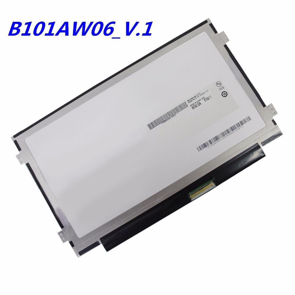 Free shipping B101AW06 V.0 V.1 M101NWT2 R5 BA101WS1-100 LTN101NT05 LTN101NT08 N101L6-L0D N101LGE-L41 B101AW02 1024X600 SLIM new original auo laptop lcd led screen b101aw06 v 1 n101l6 l0d