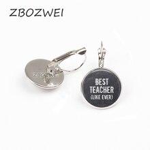 ZBOZWEI 2018 Best Teacher, Teacher earring, Teacher Jewelry, Teacher Gift personality Private custom Crystal glass earring кружка lefard world best teacher 356 162