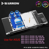 BARROW Full Cover Graphics Card Block Use For ASUS ROG STRIX RX580 RX480 GPU Radiator Block