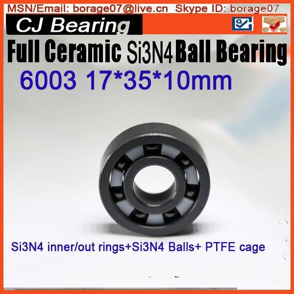 17X35X10MM SI3N4 Ceramic bearing 6003 bearing silicon nitride zro2 full ceramic bearing 6003 17x35x10mm ceramic bike repair bearing 1 piece