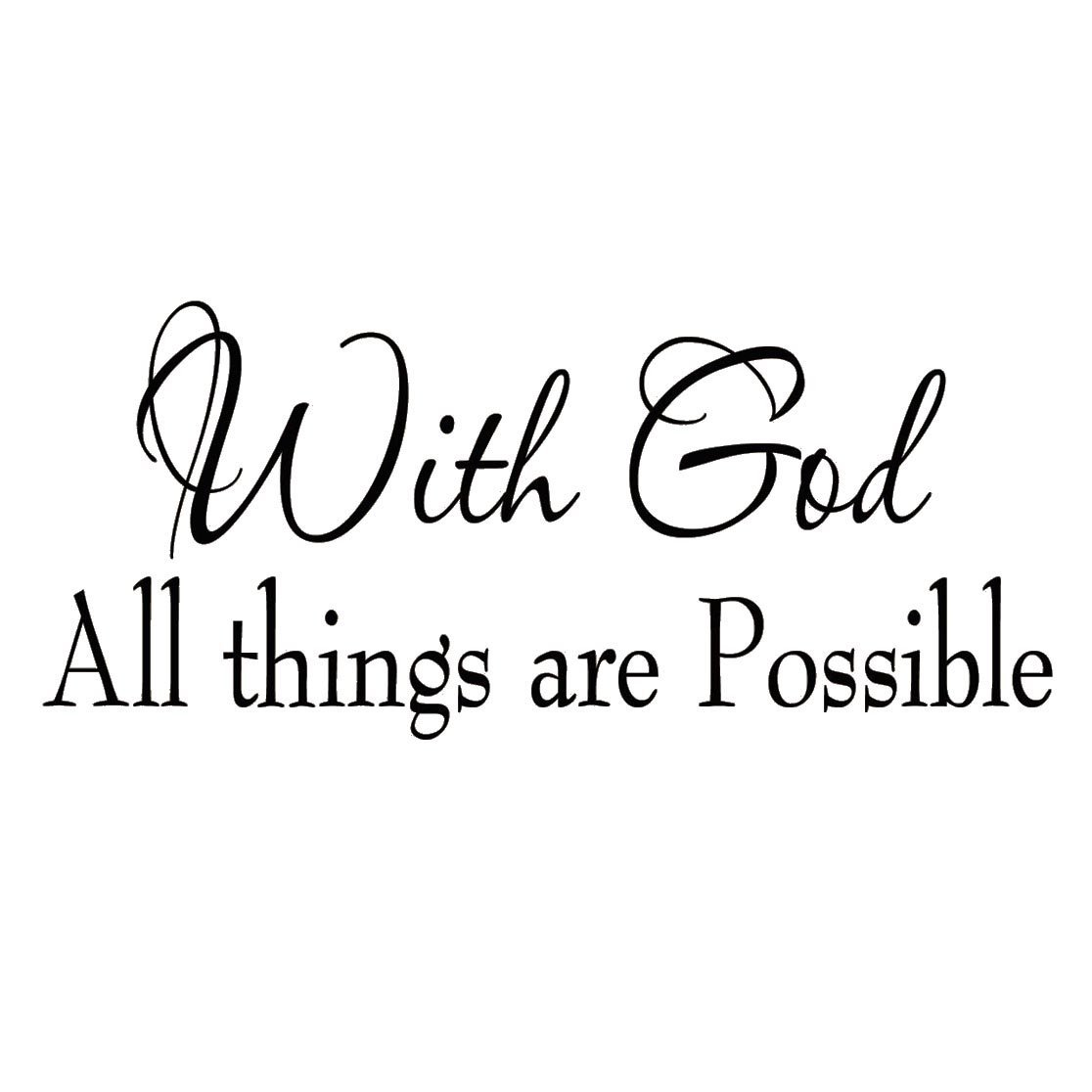 Q001 With God All Things Are Possible Faith Wall Decals Religious Quotes  Family Scripture Home Decor Part 92