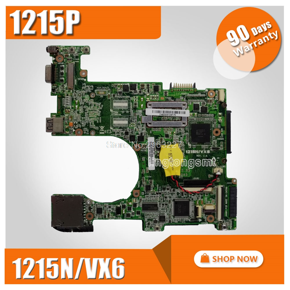 1215P mainboard For ASUS 1215P 1215N/VX6 Laptop motherboard MAIN BOARD 100% Tested Working hot for asus x551ca laptop motherboard x551ca mainboard rev2 2 1007u 100% tested new motherboard