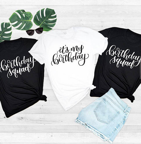 Skuggnas Funny Shirt Its My Birthday T For Women Squad Fashion Tee Short Sleeve Aesthetic Girl Gifts Tops