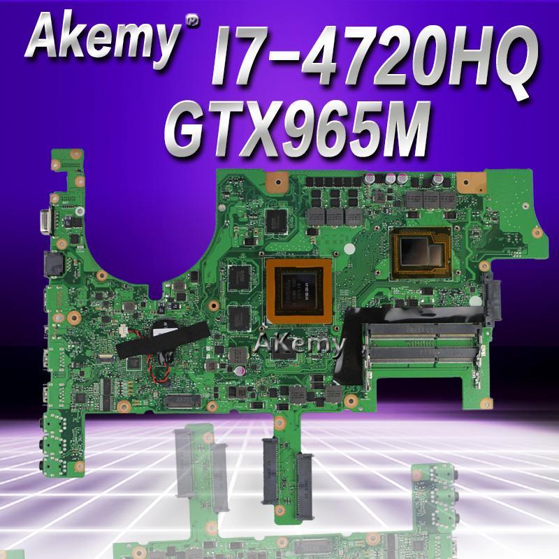 Akemy ROG G751JL Ordinateur Portable carte mère pour asus G751JT G751JY G751JL G751J G751Tested carte mère d'origine I7-4720HQ GTX965M