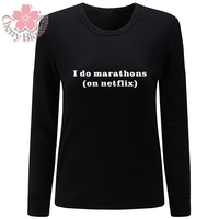 Cherry Blossom Women T Shirt 2017 New Fashion Cotton T Shirt I Do Marathons On Netfix