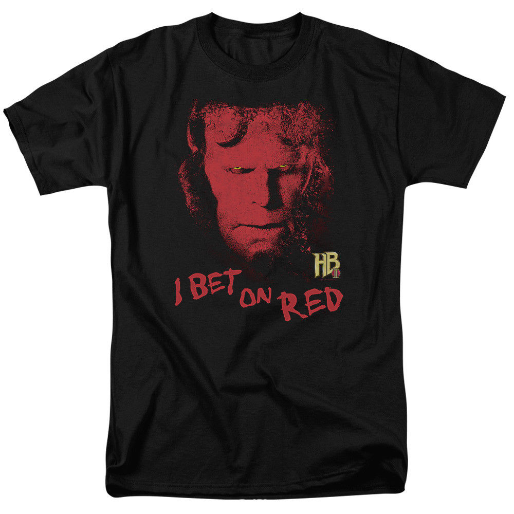 Hellboy Ii I Bet On Red T-shirts for Men Women or Kids